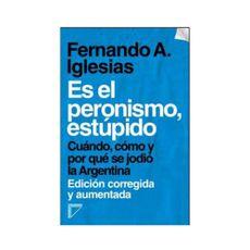 Es-El-Peronismo-Estupido-1-693362