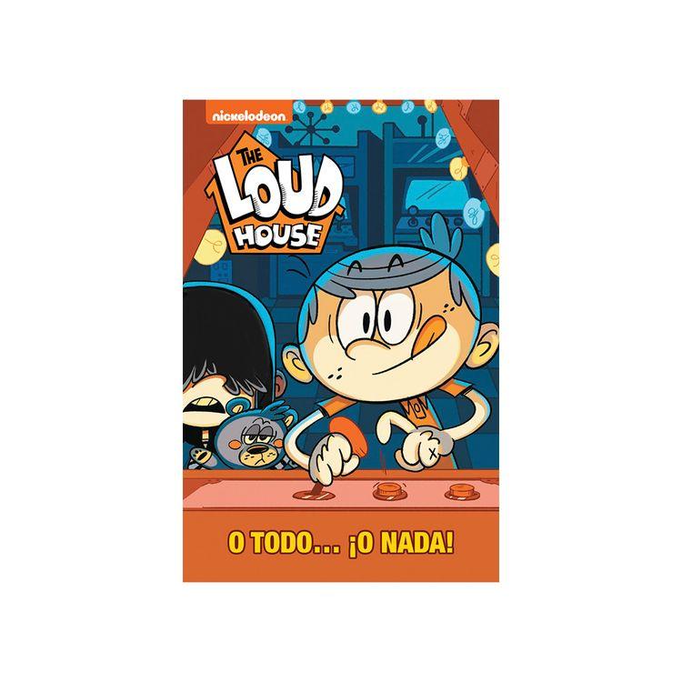 Libro-The-Loud-House-O-Todo-O-Nada-1-855346