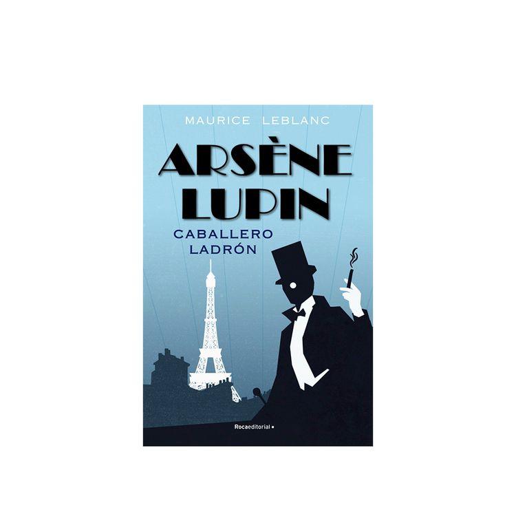 Libro-Arsene-Lupin-Caballero-Ladron-prh-1-859175