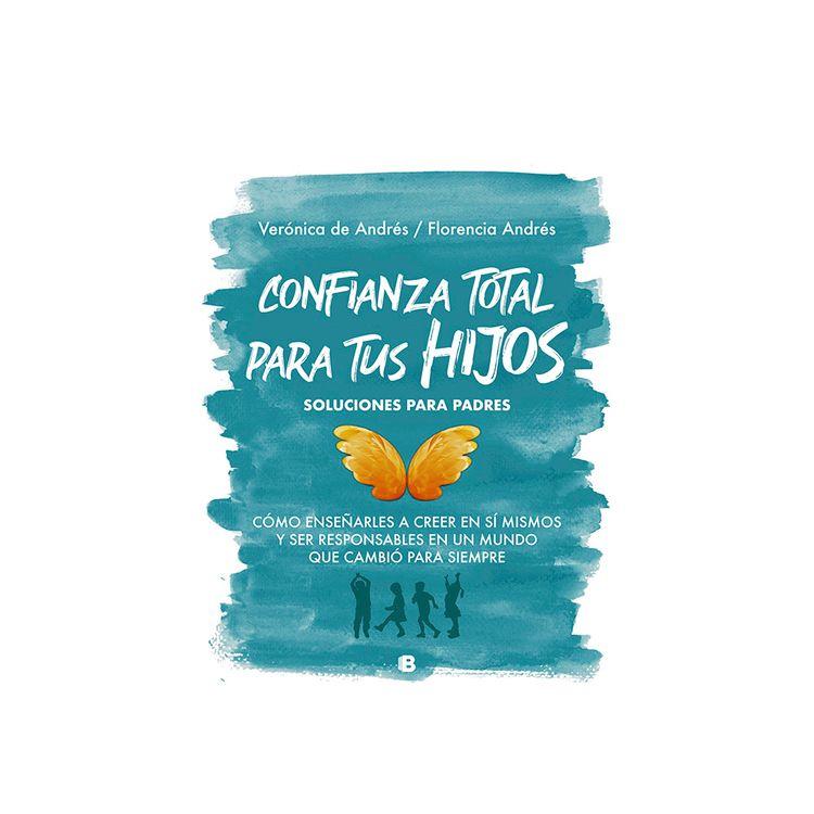 Libro-Confianza-Total-Para-Tus-Hijos-prh-1-870746