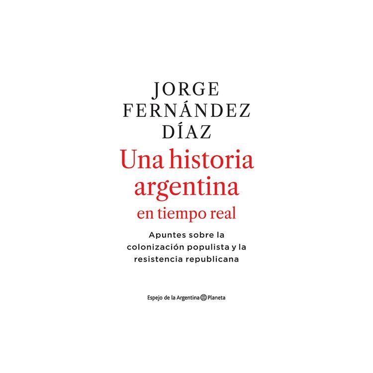 Libro-Una-Historia-Argentina-En-Tiemp-Real-pl-1-870753