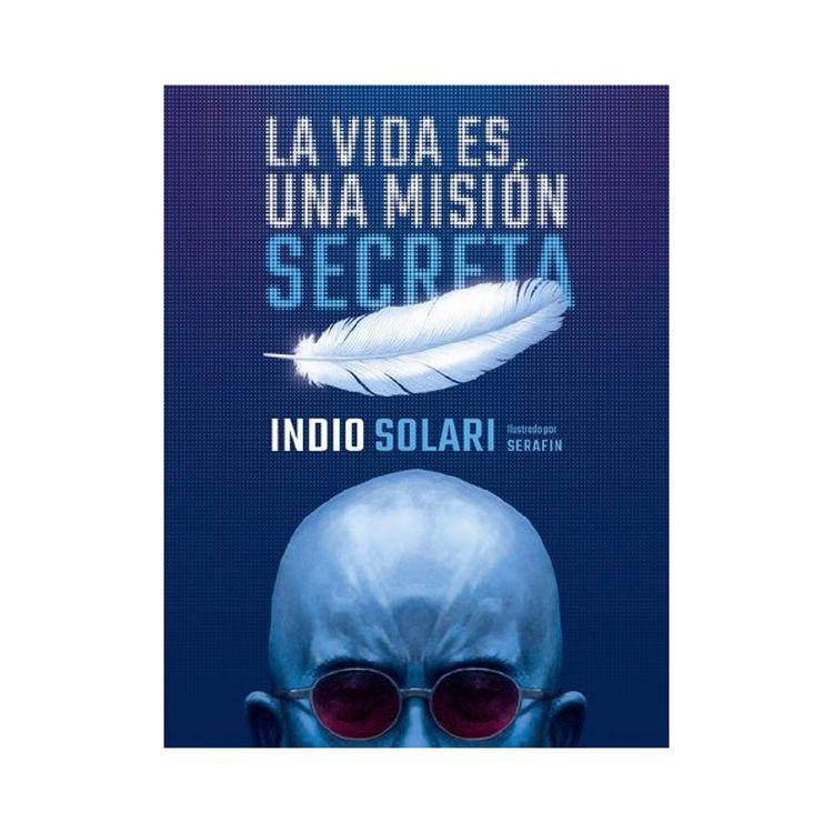 La-Vida-Es-Una-Misi-n-Secreta-prh-1-872222