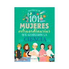 Libro-101-Mujeres-Que-Cambiaron-La-Ciencia-gua-1-876435