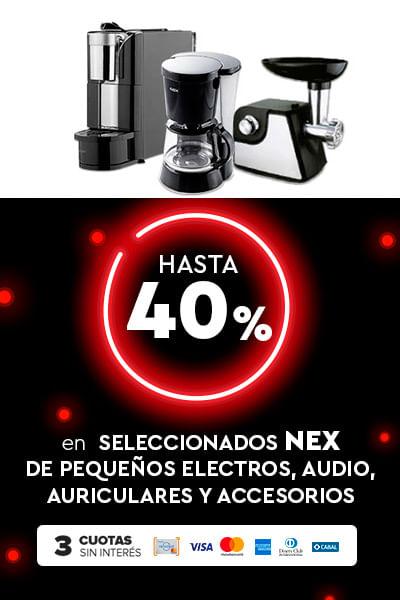 Hasta 40% + 3csi En seleccionados de pequeños electros, audio, ariculares y accesorios NEX
